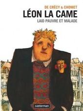 Léon la Came -Inta- Laid pauvre et malade suivi de Priez pour nous