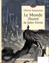 Les mondes connus et inconnus - Le Monde illustré de Jules Verne