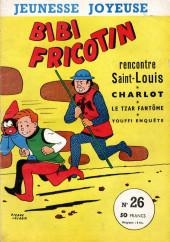 Bibi Fricotin (3e Série - Jeunesse Joyeuse) -26- Bibi Fricotin rencontre Saint-Louis
