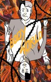 Bodyworld (2011) - Bodyworld