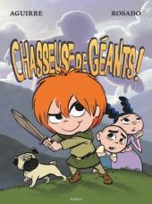 Les chroniques de Claudette -1- Chasseuse de Géants !