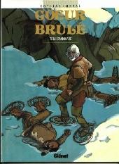 Cœur Brûlé -5- Le grand blanc