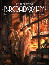 Broadway - Une rue en Amérique -1- Tome 1