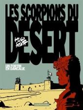 Les scorpions du Désert (Nouvelle édition) -3- Un fortin en Dancalie
