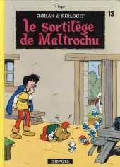 Johan et Pirlouit -13c02- Le sortilège de Maltrochu