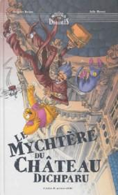 Les mystérieux mystères insolubles -4- Le mychtère du château Dichparu