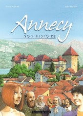 Annecy -1- Annecy, son Histoire
