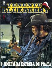 Blueberry (Tenente) -1- O Homem da Estrela de Prata