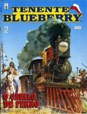 Blueberry (Tenente) -2- O Cavalo de Ferro