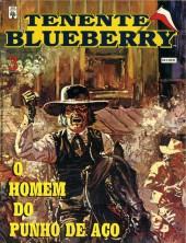 Blueberry (Tenente) -3- O Homem do Punho de Aço