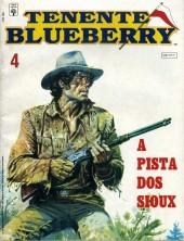 Blueberry (Tenente) -4- A Pista dos Sioux