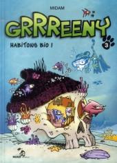 Grrreeny -3- Habitons bio !