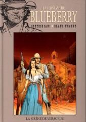 Blueberry - La collection (Hachette) -4440- La Sirène de Veracruz