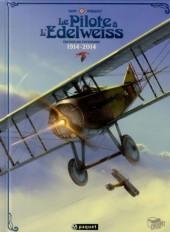 Le pilote à l'Edelweiss -INT- Édition du centenaire 1914-2014
