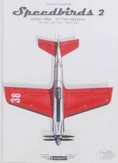 Speedbirds -2- Reno 1964 - To the present