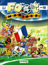 Les foot-maniacs -12- Tome 12