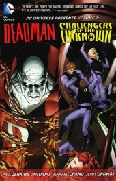 DC Universe Presents (2011) -INT01- Deadman & Challengers of the Unknown