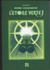 Chronique d'extraterrestres -2- L'Etoile verte