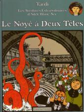 Adèle Blanc-Sec (Les Aventures Extraordinaires d') -6a94- Le noyé à deux têtes