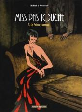 Miss pas touche -3a- Le prince charmant