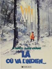 XIII -2a1989-  Là où va l'indien...