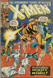 Uncanny X-Men (The) (1963) -69- The Supreme Sacrifice! -- Lo! Now Shall Appear...The Mimic!