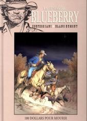 Blueberry - La collection (Hachette) -4542- 100 Dollars pour mourir
