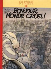 Monde cruel ! -1- Bonjour, monde cruel!