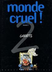 Monde cruel !