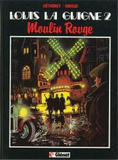 Louis la Guigne -2- Moulin Rouge