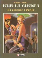 Louis la Guigne -3- Un automne à Berlin
