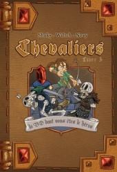 Chevaliers - Journal d'un héros -3- Livre 3 - La cité ensevelie