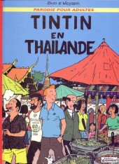 Tintin - Pastiches, parodies & pirates -1c- Tintin en Thaïlande
