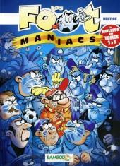 Les foot-maniacs -Compil7- Best-of - Le Meilleur des tomes 1 à 5