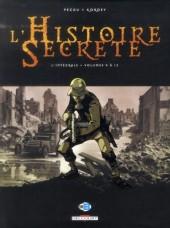 L'histoire secrète -INT03- L'Intégrale - Volumes 9 à 12