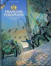 François-Ferdinand  - François-Ferdinand La mort vous attend à Sarajevo