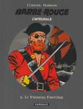 Barbe-Rouge (L'intégrale - Nouvelle édition) -3- Le Vaisseau Fantôme