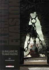 La grande évasion -8- La ballade de Tilman Razine