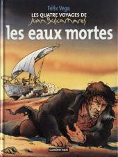 Les quatre voyages de Juan Buscamares -1- Les eaux mortes