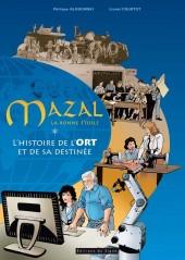 Mazal la bonne étoile - Histoire de l'ORT et sa destinée - Mazal la bonne étoile Histoire de l'ORT et sa destinée