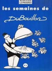 Les semaines de DuBouillon - Tome 2
