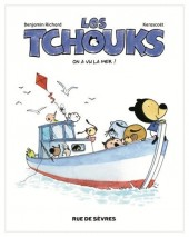 Les tchouks -2- On a vu la mer !