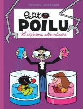 Petit Poilu -15- L'expérience extraordinaire