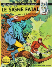 Le chevalier blanc -4- Le signe fatal + Échec au Roi