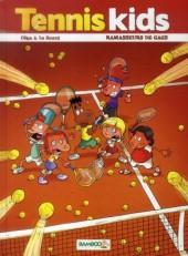 Tennis Kids -1- Ramasseurs de gags