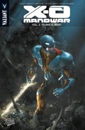 X-O Manowar -3- Planète Mort