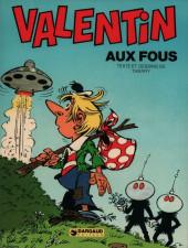 Valentin le vagabond -7- Aux fous