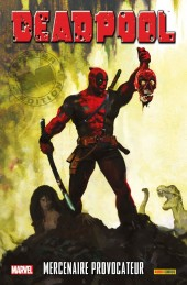Deadpool (Marvel Monster Edition) -6- Mercenaire provocateur