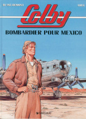 Colby -3- Bombardier pour Mexico