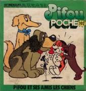 Pifou (Poche) -102- Pifou et ses Amis les Chiens